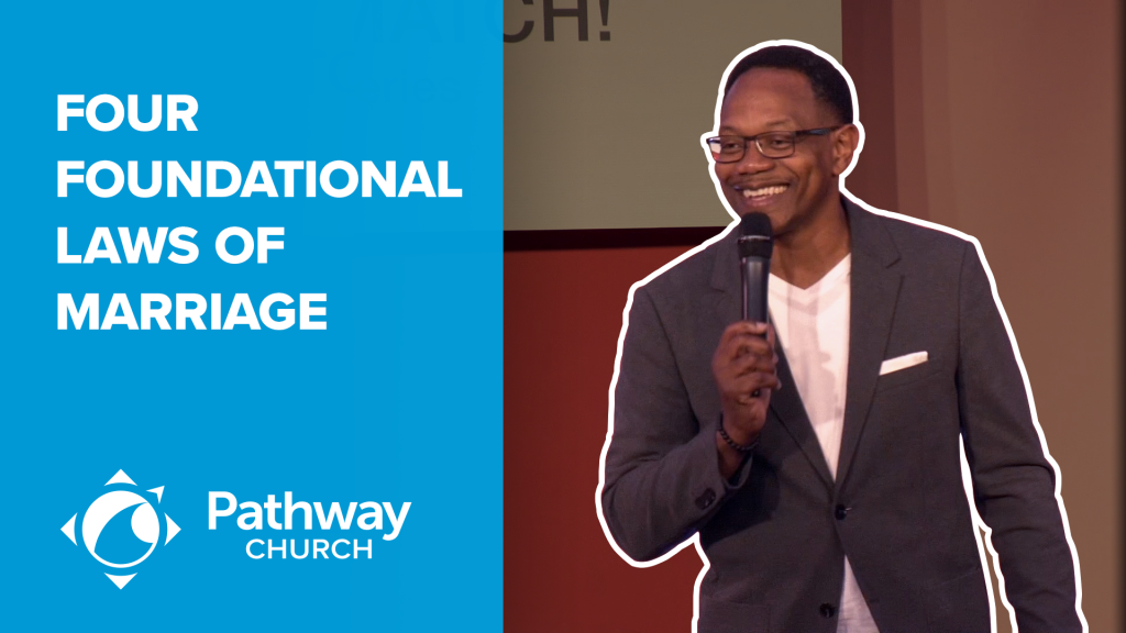 Listen or Watch FOUR FOUNDATIONAL LAWS OF MARRIAGE