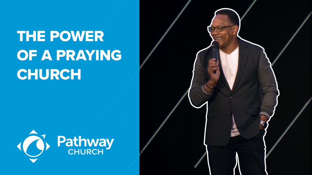 Listen or Watch THE POWER OF A PRAYING CHURCH