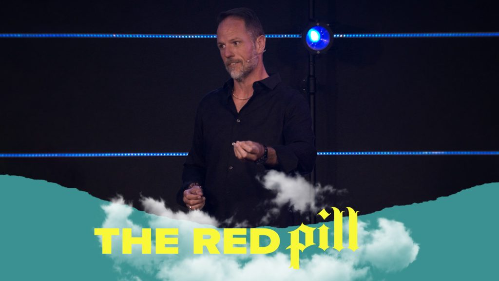 Listen or Watch THE RED PILL