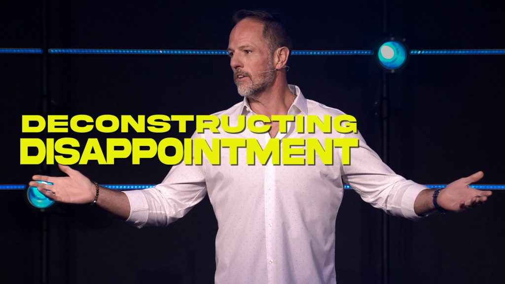 Listen or Watch DECONSTRUCTING DISAPPOINTMENT